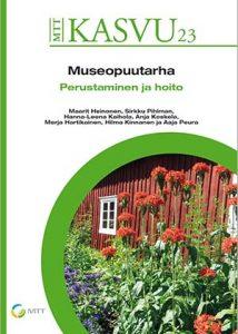Kuva Museopuutarha, perustaminen ja hoito -kirjan kannesta